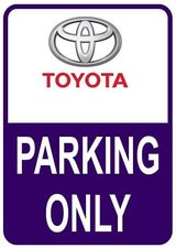 Sticker parking only Toyota