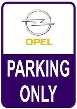 Sticker parking only Opel