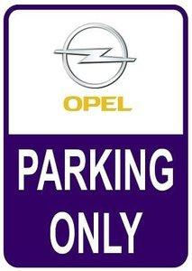 Sticker parking only Opel