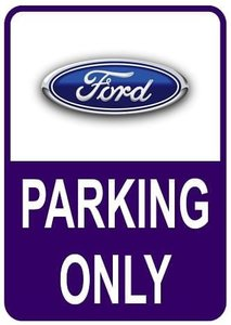Sticker parking only Ford