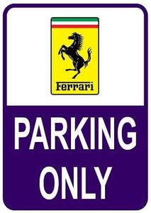 Sticker parking only Ferrari